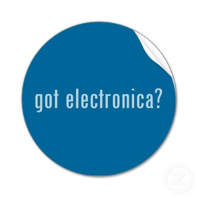 Got Electronica?
