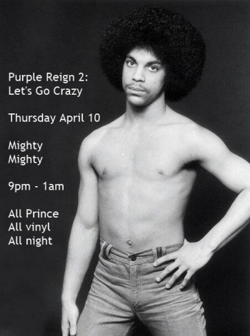 Purple Reign 2, Mighty Mighty, Thursday, April 10, 9pm-1am
