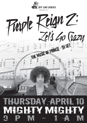 Purple Reign 2 - Let's Go Crazy: Mighty Mighty, Thurs, April 10, 2014