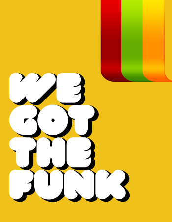 We Got The Funk