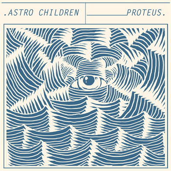 Proteus by Astro Children